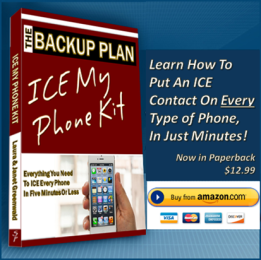 ICE My Phone Kit, now in paperback, only $12.99 at Amazon.com